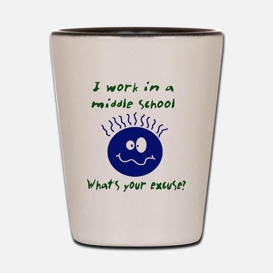 workinamiddleschool.png Shot Glass