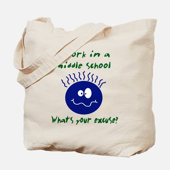 workinamiddleschool.png Tote Bag