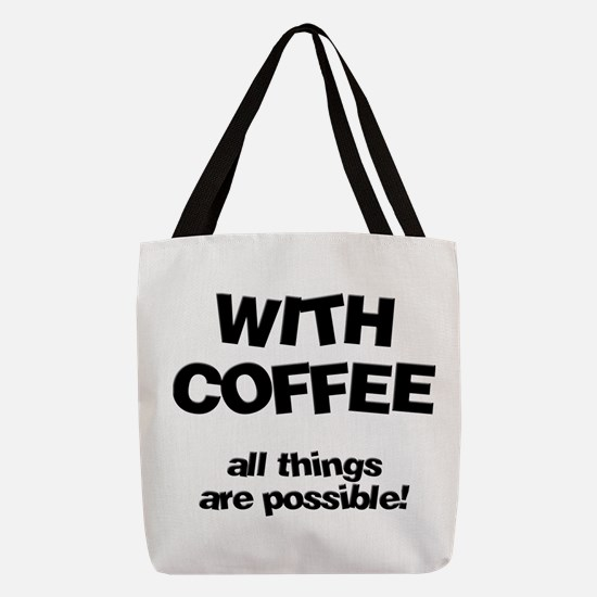 FIN-coffee-all-things-possible.png Polyester Tote