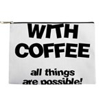 FIN-coffee-all-things-possible Makeup Pouch