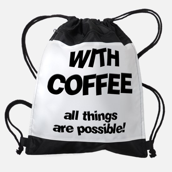 FIN-coffee-all-things-possible.png Drawstring Bag