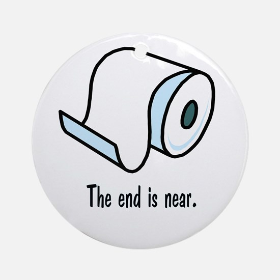 the end is near.png Ornament (Round)
