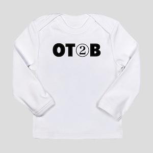 OT 2 B (BLACK) Long Sleeve T-Shirt