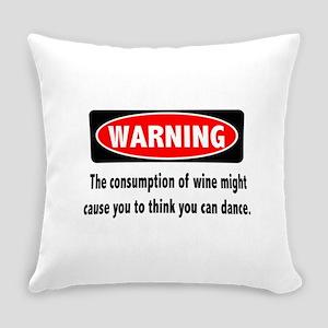 Wine Warning Everyday Pillow