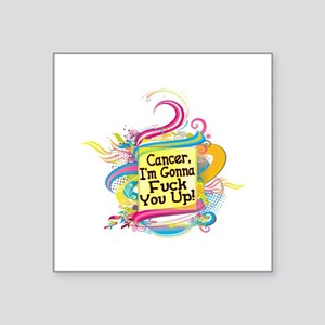 "F Up Cancer Square Sticker 3"" x 3"""