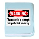 FIN-warning-beer-sing.png baby blanket