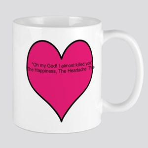 I almost killed you Mug
