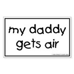 My Daddy gets air Rectangle Sticker