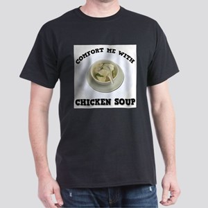 FIN-comfort-chicken-soup.png Dark T-Shirt