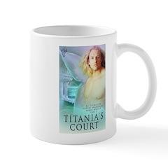 Titanias Court Small Mug