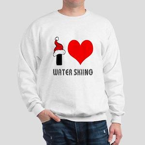 I Love Water Skiing Sweatshirt