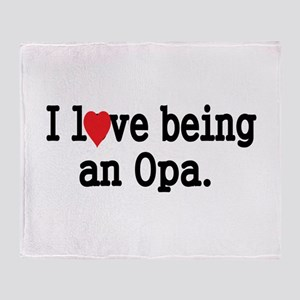 I love being an OPA Throw Blanket