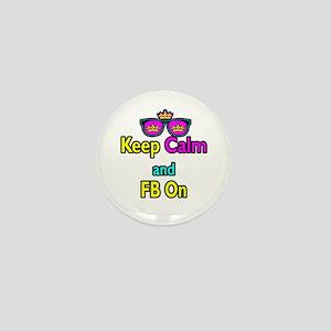 Crown Sunglasses Keep Calm And FB On Mini Button
