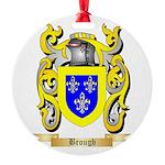 Brough Round Ornament