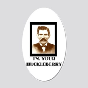Doc Holliday - I'm Your Huckleberry Wall Decal
