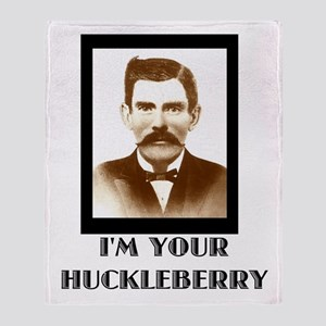 Doc Holliday - I'm Your Huckleberry Throw Blanket