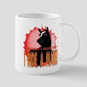 I Ride A Mare Mug