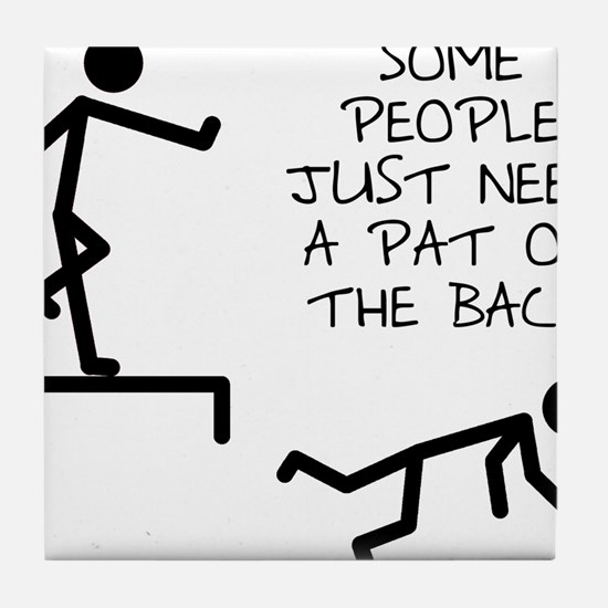 A Pat On The Back Funny T-Shirt Tile Coaster