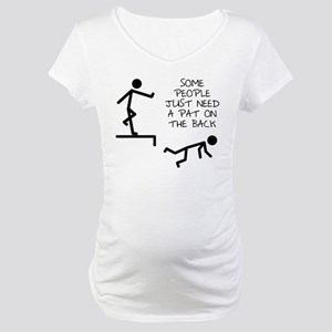 A Pat On The Back Funny T-Shirt Maternity T-Shirt