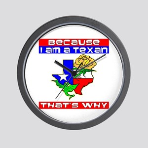 Because I'm A Texan Wall Clock
