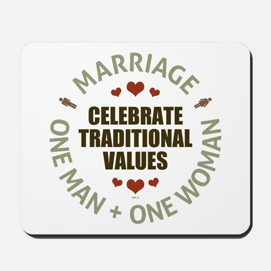 Celebrate Traditional Values Mousepad