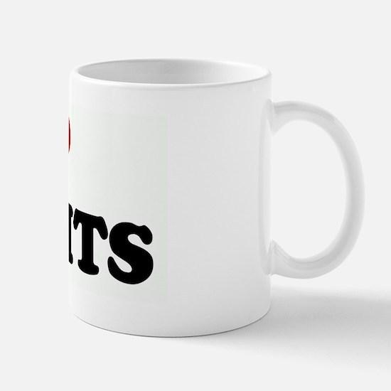 I Love BIG TITS Mug