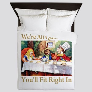 WE'RE ALL QUITE MAD Queen Duvet