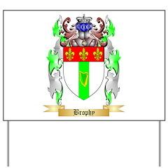 Brophy Yard Sign