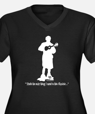 Only Need This Uke Plus Size T-Shirt
