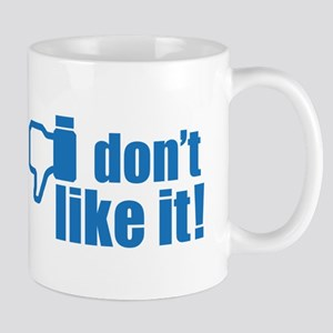 Facebook little Britain I don't like it design Mug