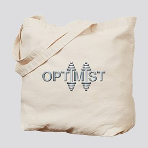 OPTIMIST -- Fit Metal Designs Tote Bag