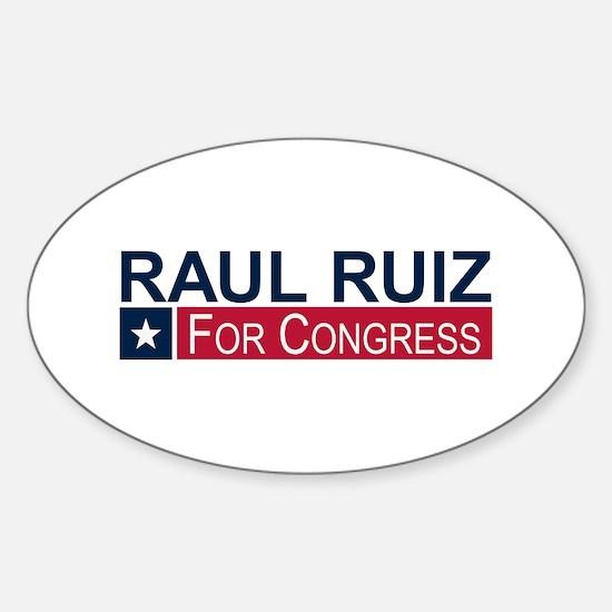 Elect Raul Ruiz Sticker (Oval)