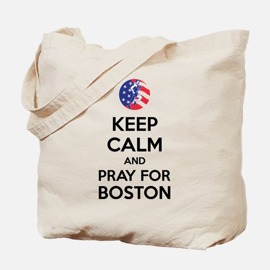 Keep calm and pray for Boston Tote Bag