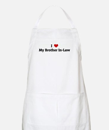 I Love My Brother In-Law BBQ Apron