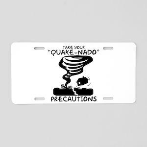 Take Your Quake-Nado Precautions Aluminum License