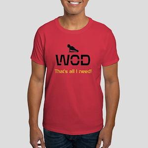 WOD That's all I need! Men's Dark T-Shirt