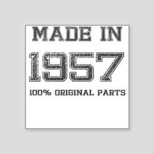 MADE IN 1957 100% ORIGINAL PARTS Sticker