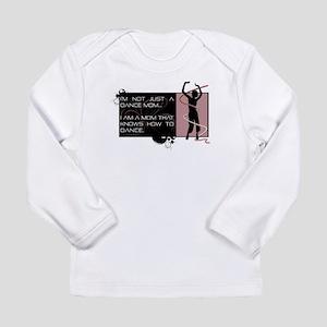 Dance Mom Long Sleeve T-Shirt