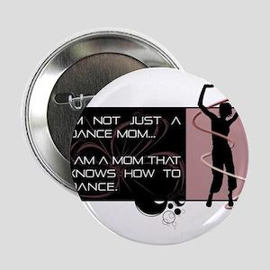 "Dance Mom 2.25"" Button"