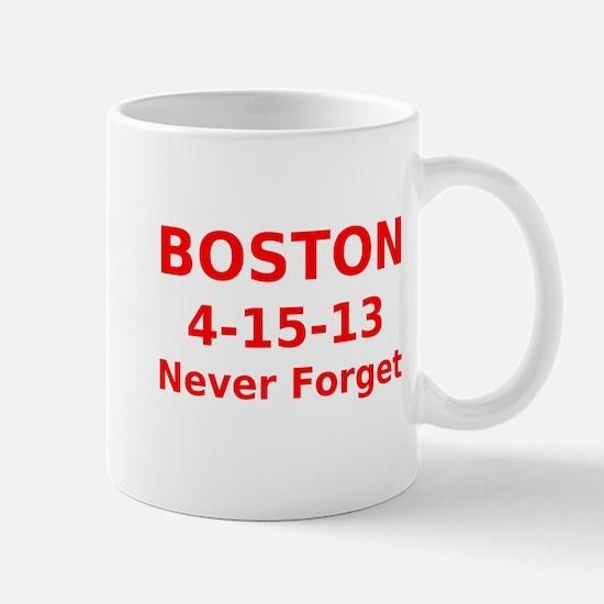 Boston 4-15-13 Never Forget Mug