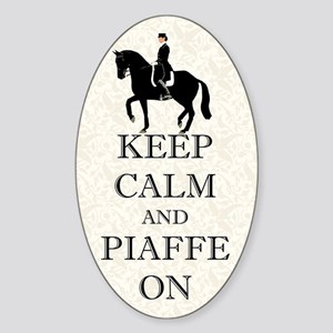Keep Calm and Piaffe On Dressage Horse Sticker