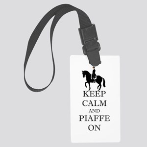 Keep Calm and Piaffe On Dressage Horse Luggage Tag