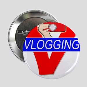 """V for Vlogging with Camera 2.25"""" Button"""