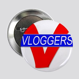 """V for Vloggers 2.25"""" Button"""