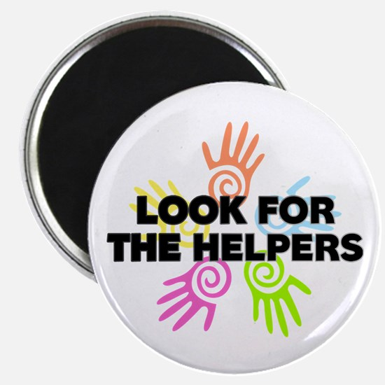 Look For The Helpers Magnet