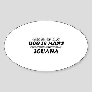 Iguana pet designs Sticker (Oval)