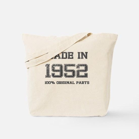 MADE IN 1952 100% ORIGINAL PARTS Tote Bag