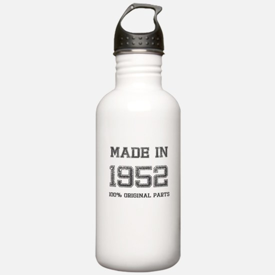 MADE IN 1952 100% ORIGINAL PARTS Water Bottle
