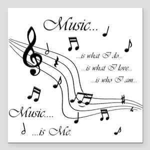 """Music is Me Square Car Magnet 3"""" x 3"""""""