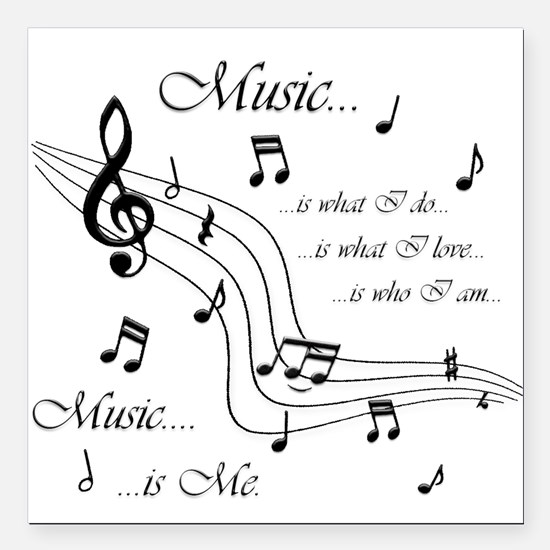 "Music is Me Square Car Magnet 3"" x 3"""